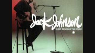 Same Girl- Jack Johnson