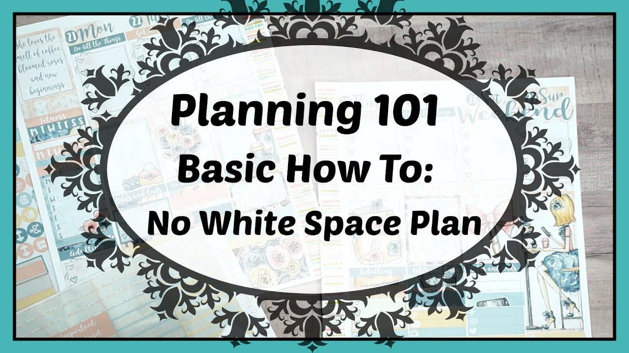 Planning 101: How to do a Basic No White Space Layout