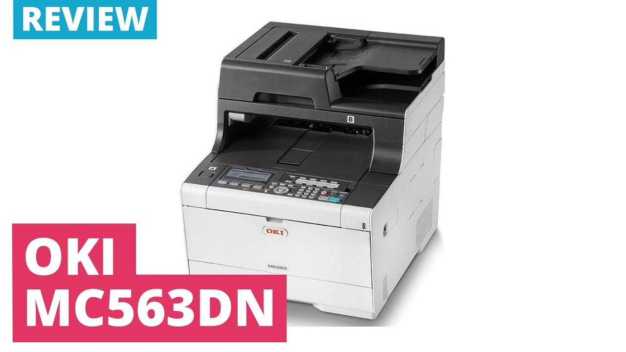 Printerland Review: OKI MC563dn A4 Colour Multifunction LED Laser Printer
