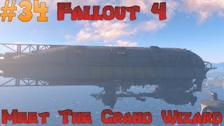 Let s Play Fallout 4 - We meet the grand wizard Ep 34