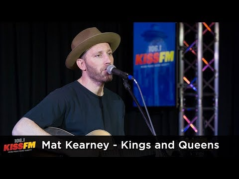 Mat Kearney -  Kings and Queens Live at...