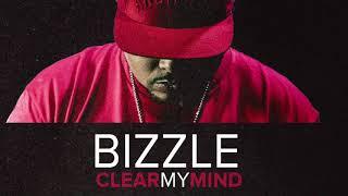Bizzle - Clear My Mind (Free D/L)