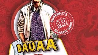 #Bauaa rj # bauaa ne kiya dhamal#