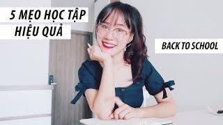 5 MẸO HỌC TẬP HIỆU QUẢ CHO NĂM HỌC MỚI | Back to school | Sunhuyn