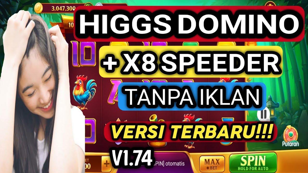 CARA PASANG HIGGS DOMINO (N) V1.74 LANGSUNG ADA X8 SPEEDER TANPA IKLAN