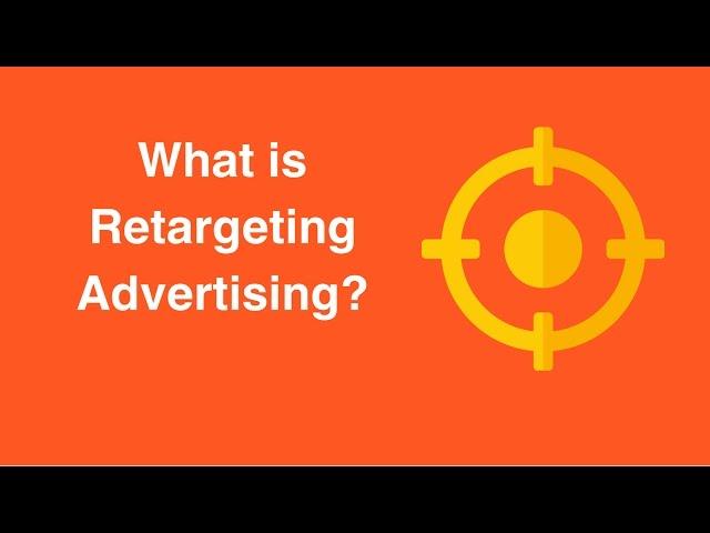 What is Retargeting Advertising?