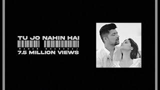 Tu Jo Nahin Hai Manan Bhardwaj Mp3 Song Download