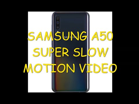 Samsung A50 Super Slow Motion Video
