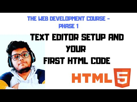 Introduction, Text Editor Setup And First HTML Code| Web Development Tutorial |Phase1- Codesters