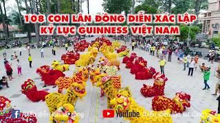 108 con #Lân đồng diễn xác lập Kỷ lục #Guinness Việt Nam
