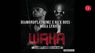 Diamondplatnumz Ft Rick Ross Waka Lyrics