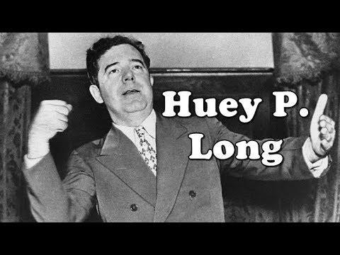History Brief: the Kingfish Huey P. Long