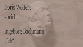 "Ingeborg Bachmann – ""Ich"""