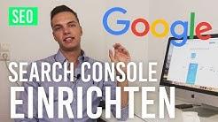 Google Search Console einrichten (deutsch) - Rankings KOSTENLOS prüfen!