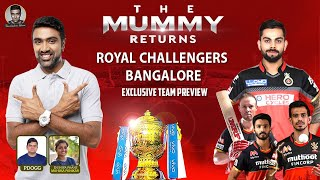 Royal Challengers Bangalore: TEAM PREVIEW | The Mummy Returns: Homecoming | #IPL2021 #RCB | R Ashwin