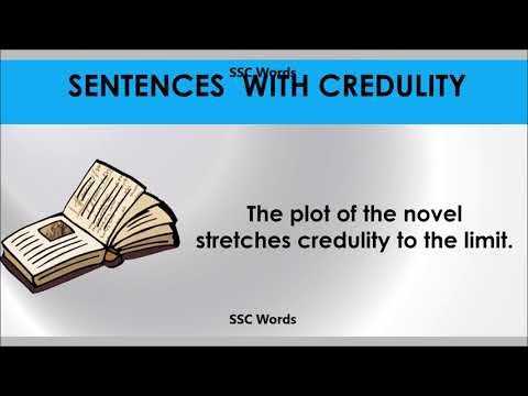 credulity---improve-english---meaning-and-5-sentences---gre-/-cat-/-gmat-word---ssc-words
