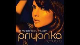 Priyanka Chopra feat. Will.i.am- In My City NEW EXCLUSIVE SONG 2012