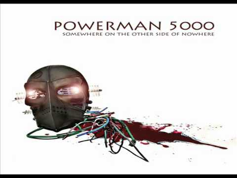 Powerman 5000 - Somewhere On The Other Side Of Nowhere (2009) [Full Album]