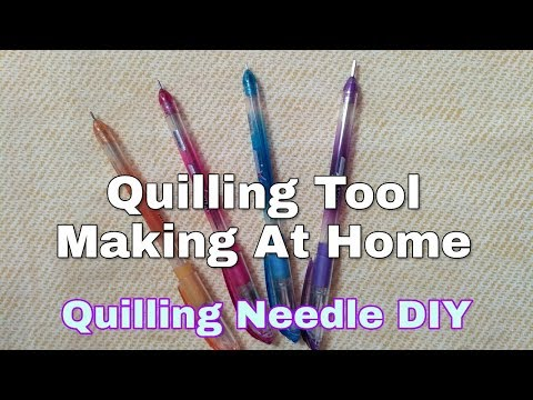 How to make - Quilling Tool Easily At Home Step By Step | Quilling Needle DIY |