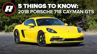 2018 Porsche 718 Cayman GTS: 5 things to know thumbnail