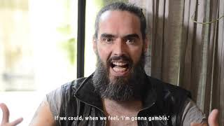 Addicted To Gambling... | Russell Brand