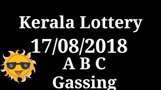 Today 17/08/2018 Kerala Lottery tickets Confirm gassing Nambar ??🔥🔥🔥