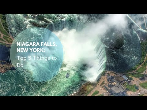 Top 5 Things to Do In Niagara Falls New York