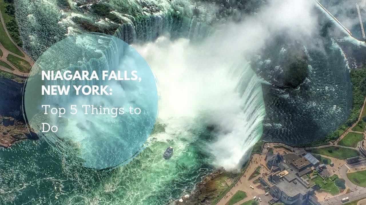Top 5 things to do in niagara falls new york youtube for Top 5 things to do in new york