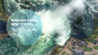 Top 5 Things to Do In Niagara Falls New York