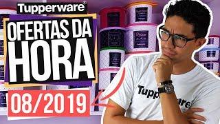 OFERTA Da HORA Semana 08/2019 - TUPPERWARE