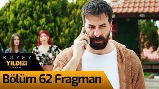 Kuzey Yıldızı İlk Aşk 62. Bölüm Fragman