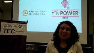 Bani Carrasco fEMPOWER-Emprendiendo por Chihuahua AC