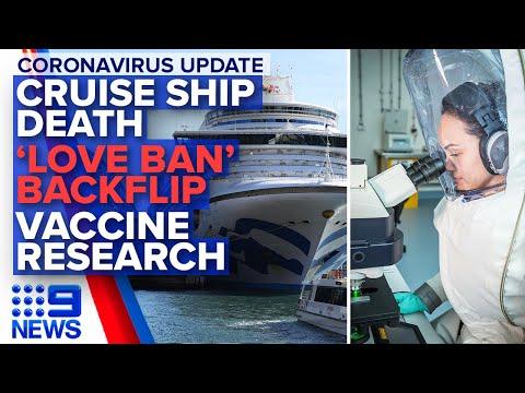 Coronavirus: Cruise Passenger Dies, Vaccine Research Bolstered | Nine News Australia