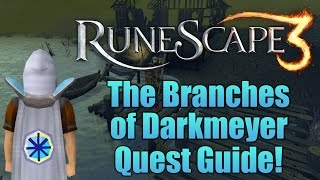 Runescape 3: The Branches of Darkmeyer Quest Guide 2016!