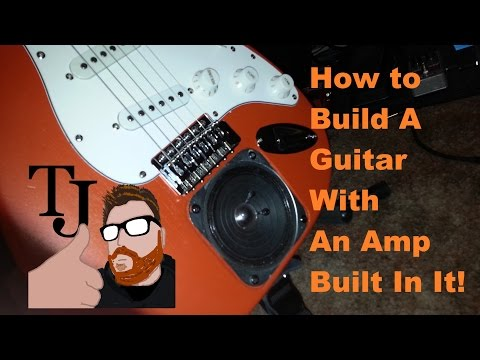 how-to-make-a-home-made-guitar-with-built-in-amp