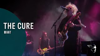 THE CURE - WANT (40 LIVE - CURÆTION-25 + ANNIVERSARY)