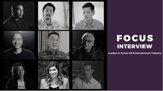 Focus Interview: Leaders in Korea-US Entertainment Industry (1) Sebastian Lee