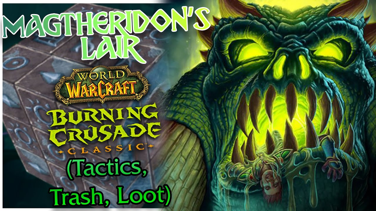 Magtheridon's Lair TBC Guide 🧊 DUNGEON DIVES