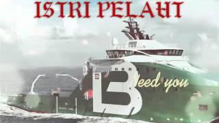 Video Istri pelaut download MP3, 3GP, MP4, WEBM, AVI, FLV September 2018