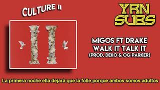 Migos - Walk It Talk It ft. Drake (Subtitulado al Español)
