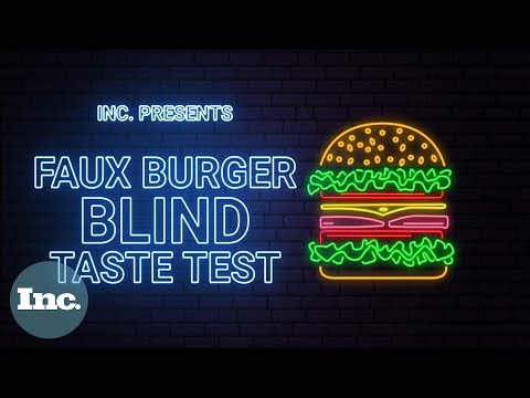 We Tried 3 Plant-Based Burgers In a Blind Taste Test. Here Are the Winners | Inc.