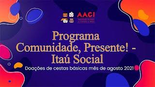 Programa Comunidade, Presente! do Itaú Social | Entrega de sextas básicas