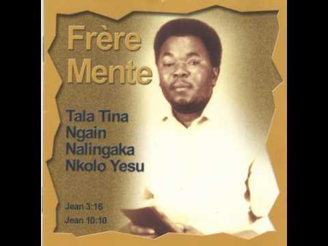 Frère Mente: Maloba Ya Nzambe