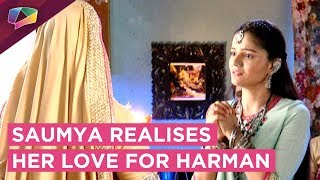 Saumya Realises Her Love For Harman | Saya Stops Harman | Shakti