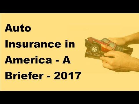 Auto Insurance In America  | A Briefer |  2017 Auto Insurance Quotes
