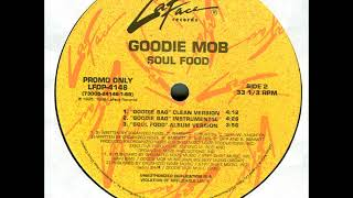 Goodie Mob - Goodie Bag (Instrumental)