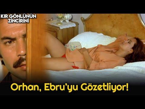 Kır Gönlünün Zincirini | Orhan, Ebru'yu Dikizliyor!