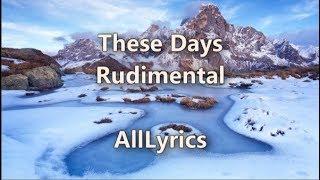 Video Rudimental - These Days ft. Dan Caplen, Jess Glynne and Macklemore [Lyric Video] download MP3, 3GP, MP4, WEBM, AVI, FLV April 2018