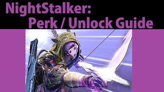 Destiny Nightstalker Sub Class - Best Perks / Unlock Guide
