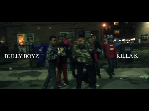 Bully Boyz - Killa K (NRA)